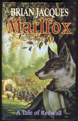 Marlfox: A Tale of Redwall. Brian Jacques