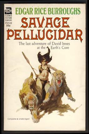 Savage Pellucidar. Edgar Rice Burroughs