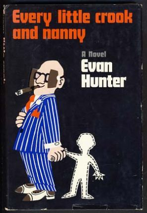 Every Little Crook and Nanny. Evan Hunter