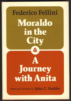 Moraldo in the City and A Journey with Anita. Federico Fellini