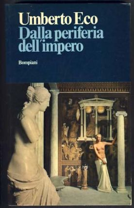 Dalla periferia dell'impero. Umberto Eco