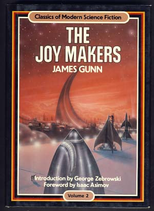 The Joy Makers. James E. Gunn