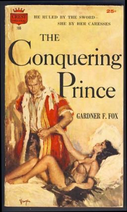 The Conquering Prince. Gardner F. Fox