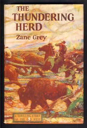 The Thundering Herd. Zane Grey