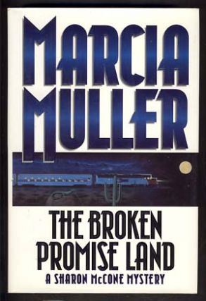 The Broken Promise Land. Marcia Muller