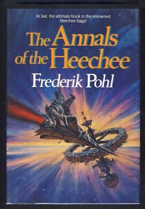 The Annals of the Heechee. Frederik Pohl