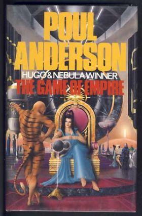 The Game of Empire. Poul Anderson