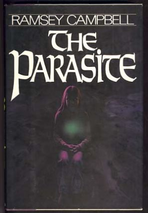 The Parasite. Ramsey Campbell.