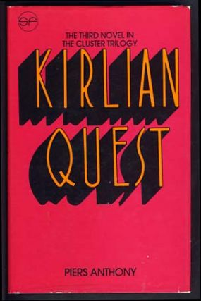 Kirlian Quest. Piers Anthony