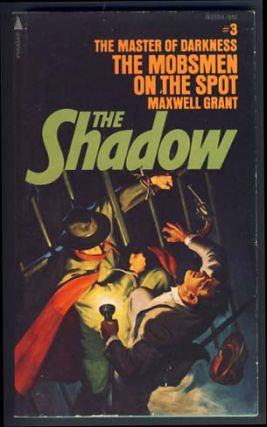 The Shadow #3: The Mobsmen on the Spot. Maxwell Grant, Walter B. Gibson