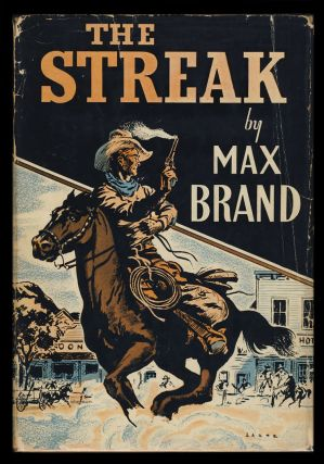 The Streak. Max Brand, Frederick Faust.