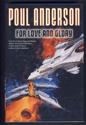 For Love and Glory. Poul Anderson