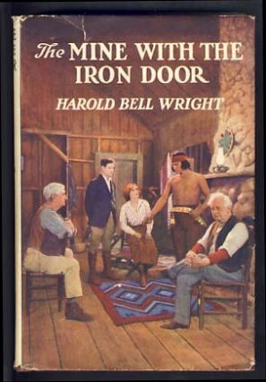 The Mine with the Iron Door. Harold Bell Wright