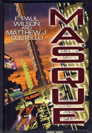 Masque. F. Paul Wilson, Matthew J. Costello
