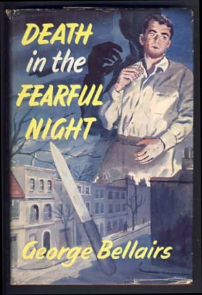 Death in the Fearful Night. George Bellairs, Harold Blundell
