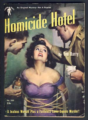 Homicide Hotel. Joe Barry, Joe Barry Lake.