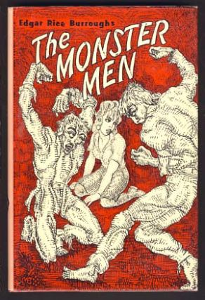 The Monster Men. Edgar Rice Burroughs