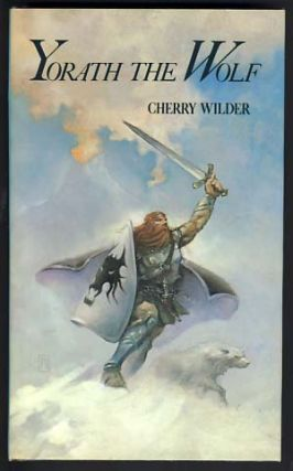 Yorath the Wolf. Cherry Wilder, Cherry Barbara Grimm