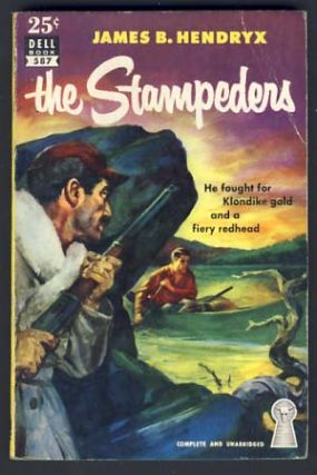 The Stampeders. James B. Hendryx