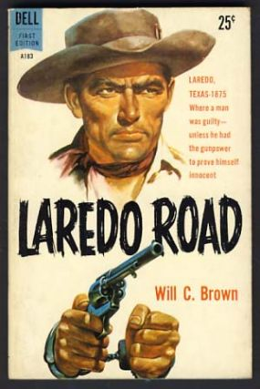 Laredo Road. Will C. Brown