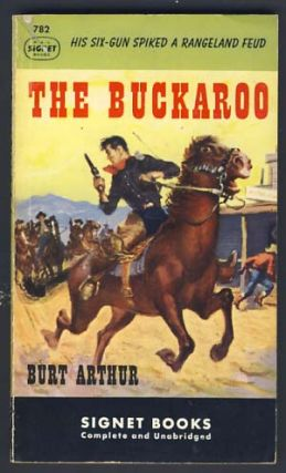 The Buckaroo. Burt Arthur