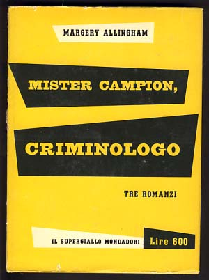 Mister Campion, criminologo. Margery Allingham