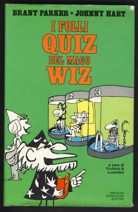 I folli quiz del mago Wiz. Johnny Hart, Brant Parker