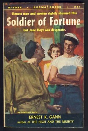 Soldier of Fortune. Ernest K. Gann