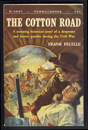 The Cotton Road. Frank Feuille