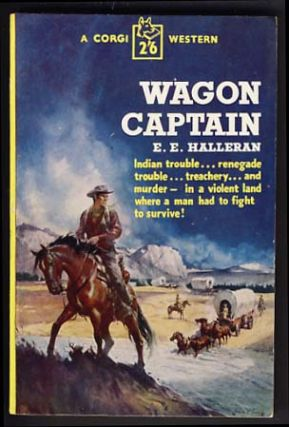 Wagon Captain. E. E. Halleran
