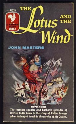 The Lotus and the Wind. John Masters