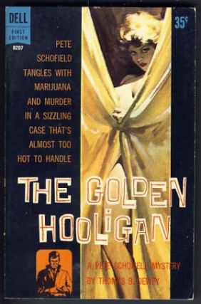 The Golden Hooligan. Thomas B. Dewey