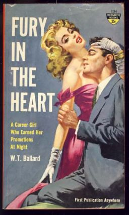 Fury in the Heart. Willis Todhunter Ballard