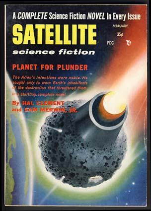 Satellite Science Fiction February 1957 Vol. 1 No. 3. Leo Margulies, ed