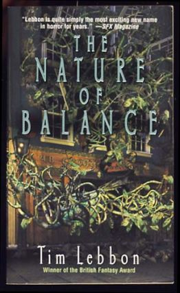 The Nature of Balance. Tim Lebbon.