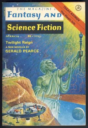 The Magazine of Fantasy and Science Fiction March 1977 Vol. 52 No. 3. Edward L. Ferman, ed