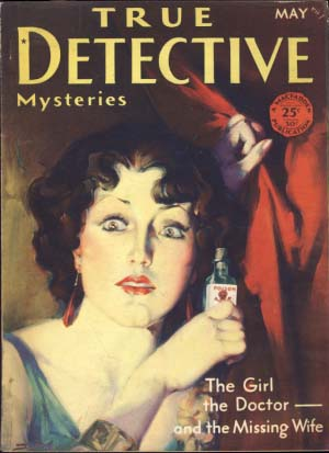 True Detective Mysteries May 1930 Vol. XIII No. 2