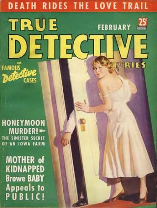 True Detective Mysteries February 1937 Vol. 27 No. 5
