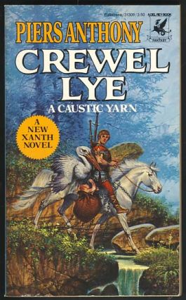 Crewel Lye: A Caustic Yarn. Piers Anthony