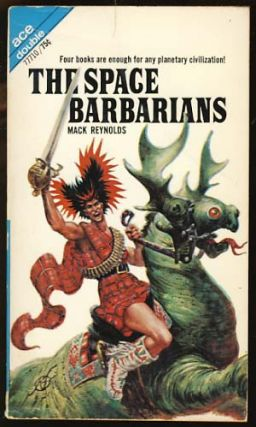The Space Barbarians / The Eyes of Bolsk. Mack / Lory Reynolds, Robert