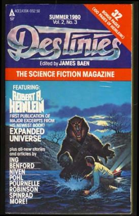 Destinies: The Paperback Magazine of Science Fiction and Speculative Fact Summer 1980. James...