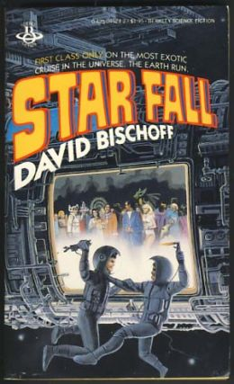 Star Fall: A Space Fantasy. David Bischoff