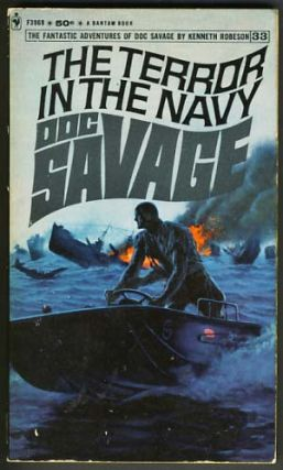 The Terror in the Navy - A Doc Savage Adventure. Kenneth Robeson, Lester Dent