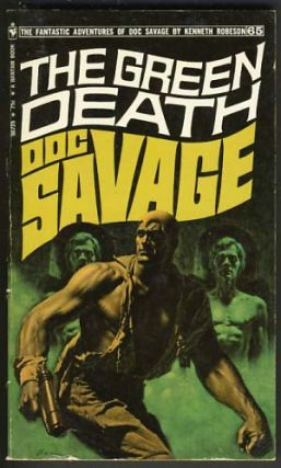 The Green Death - A Doc Savage Adventure. Kenneth Robeson, Harold A. Davis