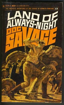 Land of Always-Night - A Doc Savage Adventure. Lester Dent, Ryerson Johnson