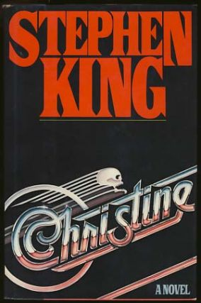 Christine. Stephen King