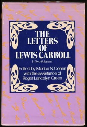 The Letters of Lewis Carroll. Morton Cohen, Roger Lancelyn Green, eds.