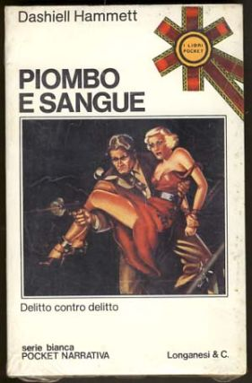 Piombo e sangue. (Red Harvest). Dashiell Hammett