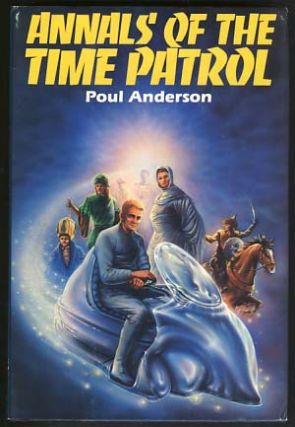 Annals of the Time Patrol. Poul Anderson