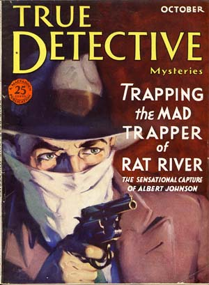True Detective Mysteries October 1932 Vol. 19 No. 1